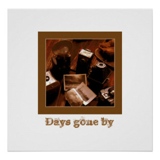 Days gone by poster