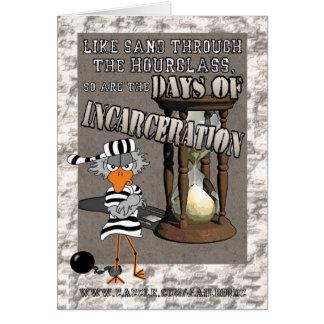 """Days of Incarceration: """"Good luck"""" Jailbird card"""