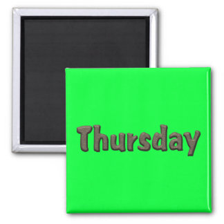 Days of the Week - Thursday Refrigerator Magnet