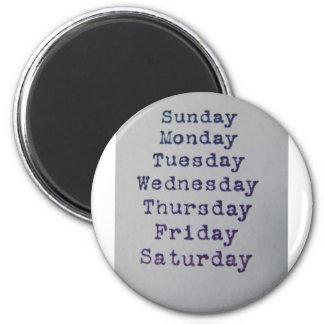 Days OfThe Week 2 Inch Round Magnet