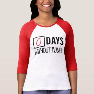 Days Without Injury T-Shirt