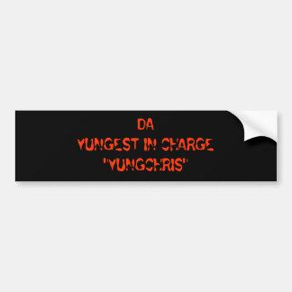"DAYUNGEST IN CHARGE""YUNGCHRIS"" BUMPER STICKER"