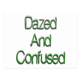 Dazed Confused Green Post Card