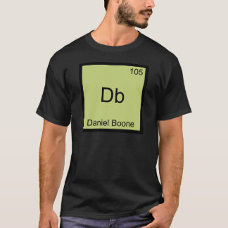 Db - Daniel Boone Funny Chemistry Element Symbol T-Shirt
