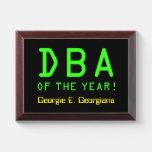 "[ Thumbnail: ""DBA of The Year!"" + Custom Name Award Plaque ]"