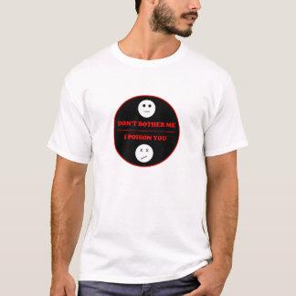 DBMIPY serious phrase T-Shirt