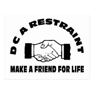 DC A Restraint-Make A Friend For Life Postcards