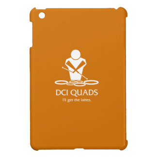 DCI QUADS - I'll get the lattes Cover For The iPad Mini