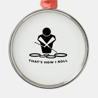 DCI QUADS - That's How I Roll Metal Ornament