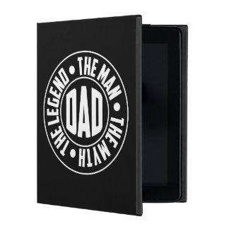 dDad. The Legend. The Man. The Myth. iPad Cover