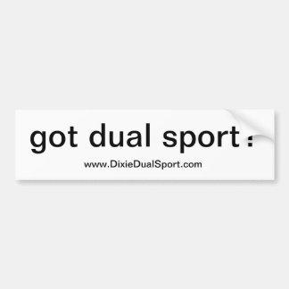 DDS: Got dual sport bumper sticker
