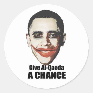 Dé a Al-Qaeda una oportunidad Pegatina Redonda