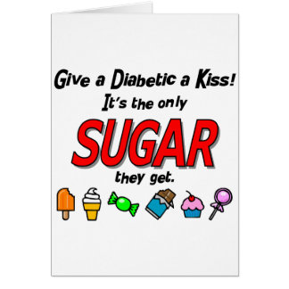 Dé a diabético un beso tarjeta de felicitación