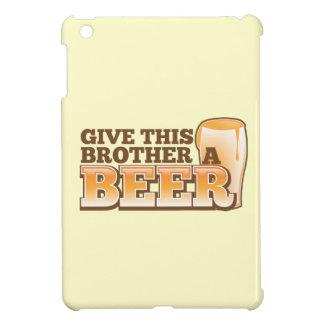 Dé a este hermano una cerveza