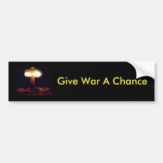 Dé a guerra una oportunidad pegatina para auto