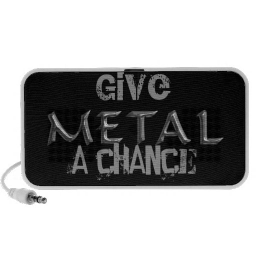Dé a metal un altavoz de la ocasión