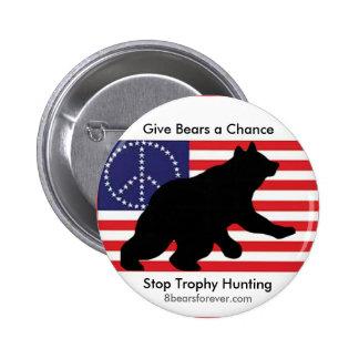 ¡Dé a osos una oportunidad! Pin Redondo De 2 Pulgadas
