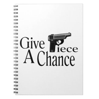 Dé a pedazo una oportunidad cuaderno