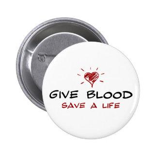 Dé a reserva de la sangre a la vida pin redondo de 2 pulgadas