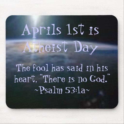 De abril los 1 son día ateo, mouse pad
