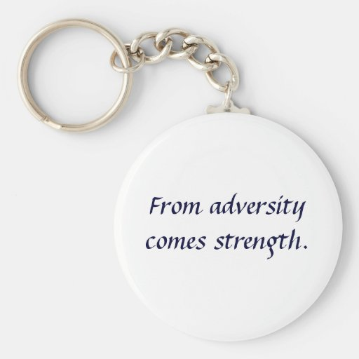 De adversidad viene la fuerza llavero redondo tipo pin