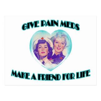 Dé el dolor Meds-Hacen un amigo para la vida Postales