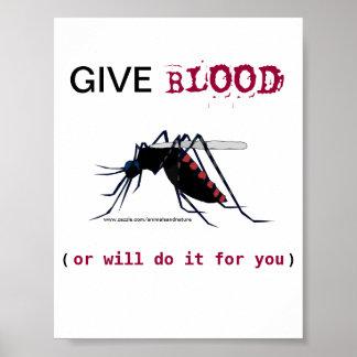 Dé el poster del mosquito de la sangre póster