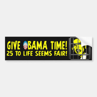 ¡Dé el tiempo de Obama! Pegatina De Parachoque