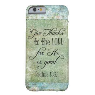 Dé el verso de la biblia de las gracias funda para iPhone 6 barely there