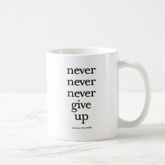De ensueño nunca dé para arriba taza de café
