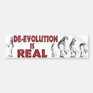 DE-EVOLUTION IS REAL CAR BUMPER STICKER