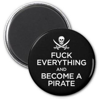 *** de f todo y hecho un pirata imán redondo 5 cm