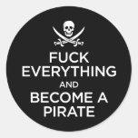 *** de f todo y hecho un pirata pegatina redonda