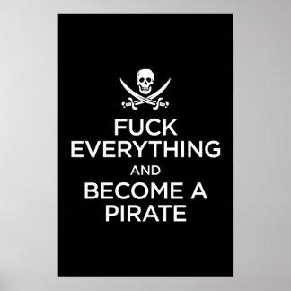 *** de f todo y hecho un pirata poster