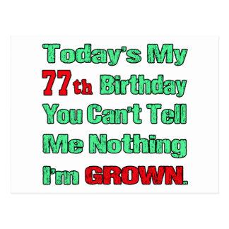 De hoy mi 77.o cumpleaños postales