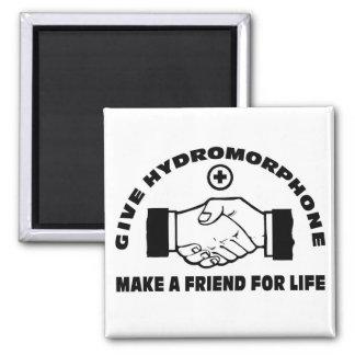Dé Hydromorphone- hacen a un amigo para la vida Imán Cuadrado