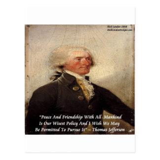 """De la amistad de Jefferson cita de la """"paz/"""" Tarjeta Postal"""