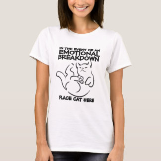 De la avería emocional del lugar del gato camiseta