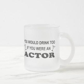 De la bebida actor también - taza de cristal
