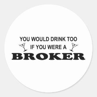 De la bebida agente también - etiqueta redonda