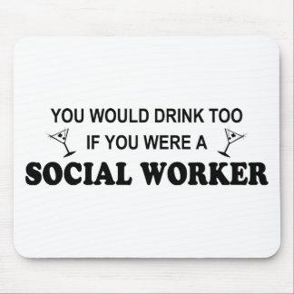 De la bebida asistente social también - alfombrillas de ratón
