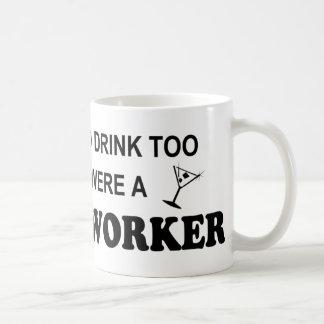 De la bebida asistente social también - taza clásica