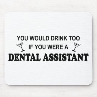 De la bebida ayudante de dentista también - mouse pads