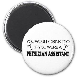 De la bebida ayudante del médico también - imán redondo 5 cm