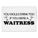 De la bebida camarera también - tarjeton