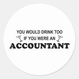De la bebida contable también - pegatina redonda