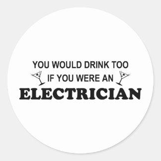 De la bebida electricista también - pegatina redonda