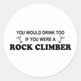 De la bebida escalador de roca también - etiqueta redonda