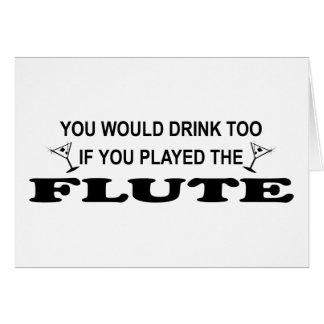 De la bebida flauta también - tarjeta de felicitación