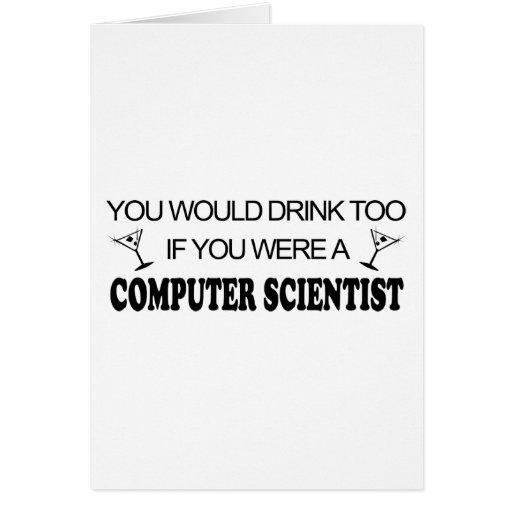 De la bebida informático también - tarjeta de felicitación
